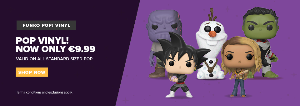 Select POP Vinyl ONLY €9.99!! each (While Stocks Last)