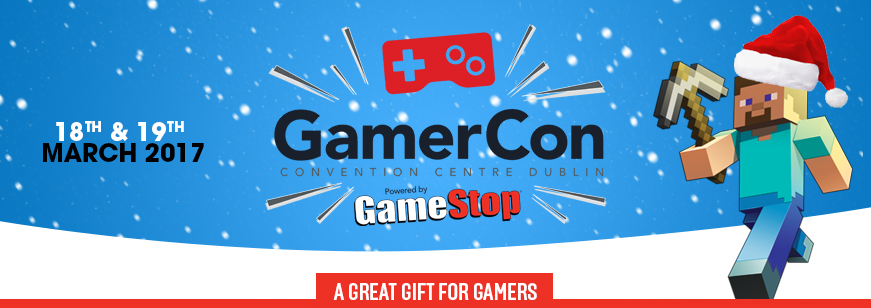 GamerCon Convention Center Dublin March 18th & 19th
